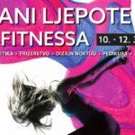 Dani ljepote i fitnessa na Zagrebačkom velesajmu od 10. do 12. ožujka